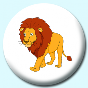 Personalised Badge: 38mm Large Male Lion Walking Button Badge. Create your own custom badge - complete the form and we will create your personalised button badge for you.