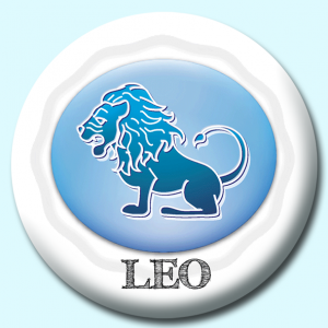Personalised Badge: 75mm Leo Button Badge. Create your own custom badge - complete the form and we will create your personalised button badge for you.