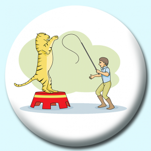 Personalised Badge: 58mm Lion Tamer Button Badge. Create your own custom badge - complete the form and we will create your personalised button badge for you.