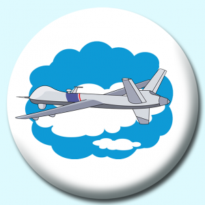 Personalised Badge: 58mm Military Drone Aircraft Button Badge. Create your own custom badge - complete the form and we will create your personalised button badge for you.