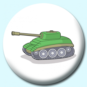 Personalised Badge: 75mm Military Tank Button Badge. Create your own custom badge - complete the form and we will create your personalised button badge for you.