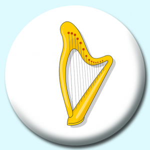 Personalised Badge: 75mm Music Instruments Harp Button Badge. Create your own custom badge - complete the form and we will create your personalised button badge for you.