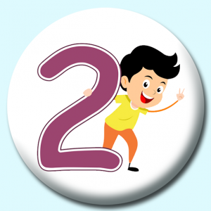 Personalised Badge: 25mm Number 2 Button Badge. Create your own custom badge - complete the form and we will create your personalised button badge for you.