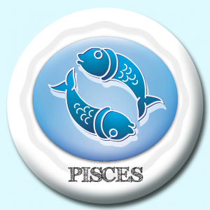 Personalised Badge: 58mm Pisces Button Badge. Create your own custom badge - complete the form and we will create your personalised button badge for you.