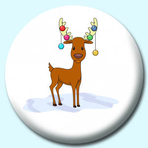 Personalised Badge: 38mm Reindeer With Decorative Balls On Head Button Badge. Create your own custom badge - complete the form and we will create your personalised button badge for you.