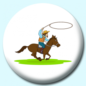 Personalised Badge: 38mm Riding Horse With Rope Lasso Button Badge. Create your own custom badge - complete the form and we will create your personalised button badge for you.