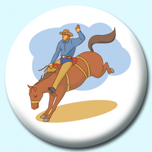 Personalised Badge: 58mm Rodeo Rider Button Badge. Create your own custom badge - complete the form and we will create your personalised button badge for you.