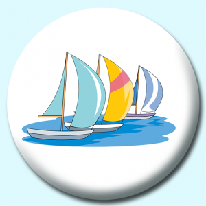 Personalised Badge: 58mm Sail Boat Racing Ga Button Badge. Create your own custom badge - complete the form and we will create your personalised button badge for you.