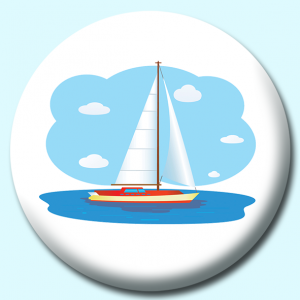 Personalised Badge: 58mm Sailing Day Sailer Boat Button Badge. Create your own custom badge - complete the form and we will create your personalised button badge for you.