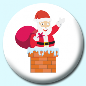 Personalised Badge: 75mm Santa On Chimney Christmas Button Badge. Create your own custom badge - complete the form and we will create your personalised button badge for you.