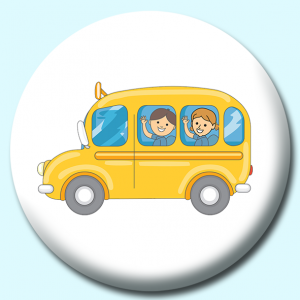 Personalised Badge: 58mm School Bus Button Badge. Create your own custom badge - complete the form and we will create your personalised button badge for you.