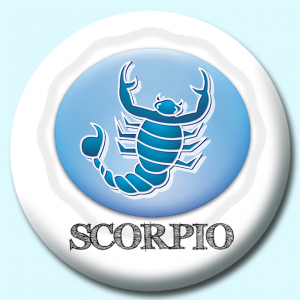 Personalised Badge: 38mm Scorpio Button Badge. Create your own custom badge - complete the form and we will create your personalised button badge for you.