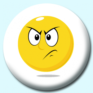 Personalised Badge: 75mm Smiley Face Angry Expression Button Badge. Create your own custom badge - complete the form and we will create your personalised button badge for you.