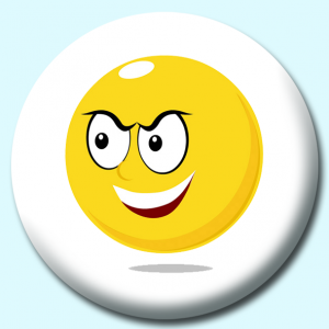 Personalised Badge: 75mm Smiley Face Devil Expression Button Badge. Create your own custom badge - complete the form and we will create your personalised button badge for you.