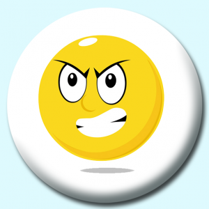 Personalised Badge: 58mm Smiley Face Furious Expression Button Badge. Create your own custom badge - complete the form and we will create your personalised button badge for you.