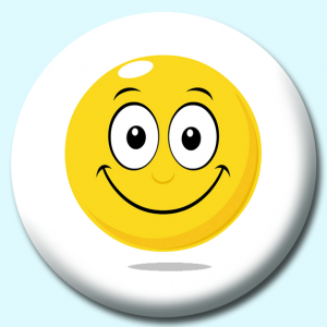 Personalised Badge: 58mm Smiley Face Happy Expression Button Badge. Create your own custom badge - complete the form and we will create your personalised button badge for you.