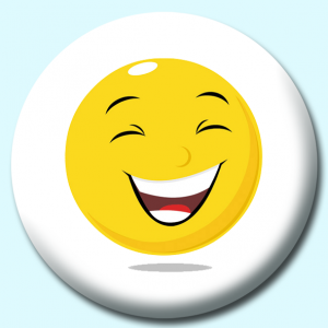 Personalised Badge: 75mm Smiley Face Laughing Expression Button Badge. Create your own custom badge - complete the form and we will create your personalised button badge for you.