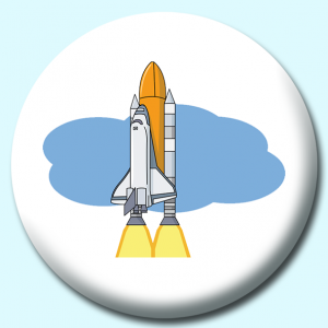 Personalised Badge: 75mm Space Shuttle Button Badge. Create your own custom badge - complete the form and we will create your personalised button badge for you.