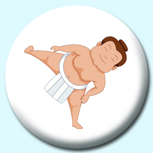 Personalised Badge: 58mm Sumo Wrestler Standing On One Leg Button Badge. Create your own custom badge - complete the form and we will create your personalised button badge for you.