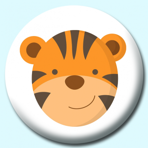 Personalised Badge: 38mm Tiger Button Badge. Create your own custom badge - complete the form and we will create your personalised button badge for you.