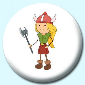 Personalised Badge: 75mm Viking Girl With Helmet Axe Button Badge. Create your own custom badge - complete the form and we will create your personalised button badge for you.