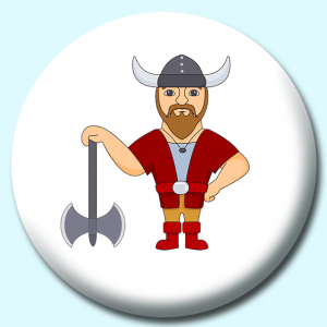 Personalised Badge: 75mm Viking Man With Helmet Axe Button Badge. Create your own custom badge - complete the form and we will create your personalised button badge for you.
