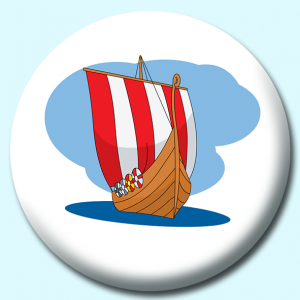 Personalised Badge: 75mm Viking Ship Button Badge. Create your own custom badge - complete the form and we will create your personalised button badge for you.