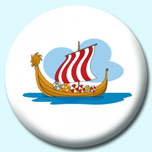 Personalised Badge: 75mm Vikings Ship Button Badge. Create your own custom badge - complete the form and we will create your personalised button badge for you.