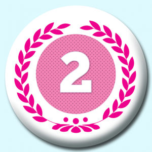 Personalised Badge: 75mm Wreath Number 2 Button Badge. Create your own custom badge - complete the form and we will create your personalised button badge for you.